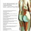 The Remaking of Tradition: Sex, Lies & Politics (IFJ, Vol.3, 2015)