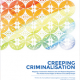 Creeping Criminalisation: Mapping of Indonesia's National Laws And Regional Regulations That Violate Human Rights of Women and LGBTIQ People