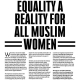 Make Equality A Reality For All Muslim Women