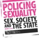 Policing Sexuality: Sex, Society and the State