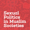 Sexual Politics in Muslim Societies: Studies from Palestine, Turkey, Malaysia and Indonesia