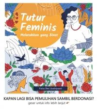 Tutur Feminis: Meluruhkan yang Biner (Indonesian Feminist Voices, Shedding the Binary)